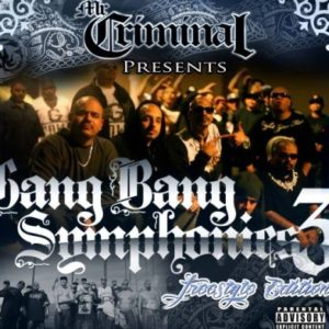 Mr.-Criminal-Gang-Bang-Symphonies-3-Freestyle-Edition-2013-CR-462x392