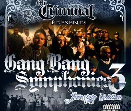 Mr.-Criminal-Gang-Bang-Symphonies-3-Freestyle-Edition-2013-CR-462x392