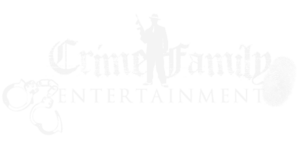 Crime Family Entertainment