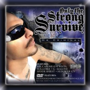 z-Mr.-Criminal-Only-The-Strong-Survive-DVDCD