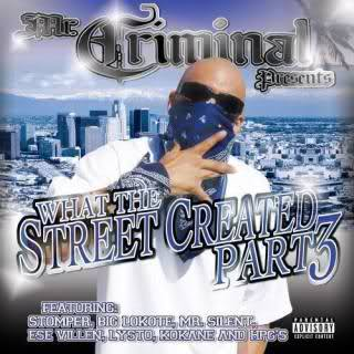 z-Mr.-Criminal-Presents-What-The-Streets-Created-Compilation